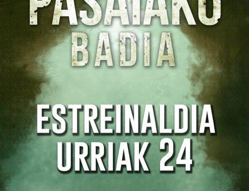 URRIAREN 24AN ESTREINATUKO DA PASAIAKO BADIA
